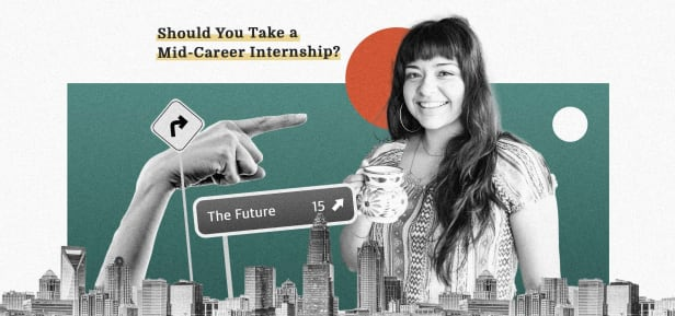 Should You Take a Mid-career Internship?