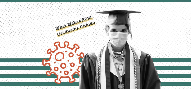 What Makes 2021 Graduates Unique (And How It Will Help You Get a Job)