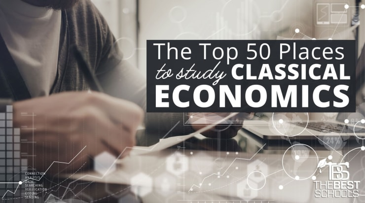 Free Market For Education Economists >> The Top 50 Places To Study Classical Economics