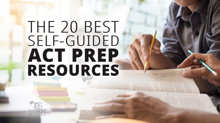 The 20 Best Self-Guided ACT Prep Resources | TheBestSchools org