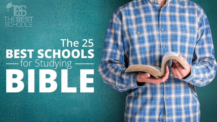 e7ce91eb The 25 Best Schools for Studying the Bible | TheBestSchools.org