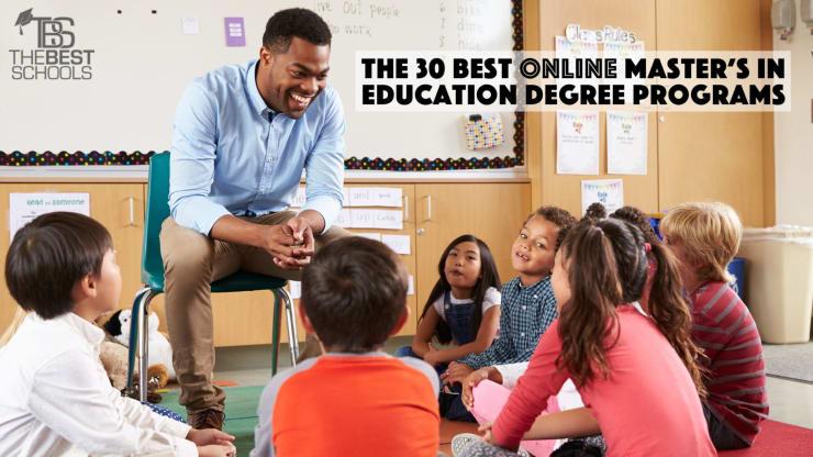 The 30 Best Online Master S In Education Degree Programs