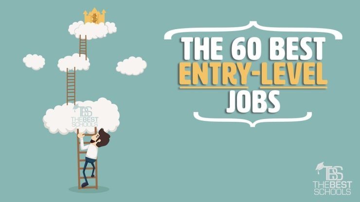 The 60 Best Entry Level Jobs
