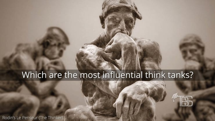 The 50 Most Influential Think Tanks In The United States
