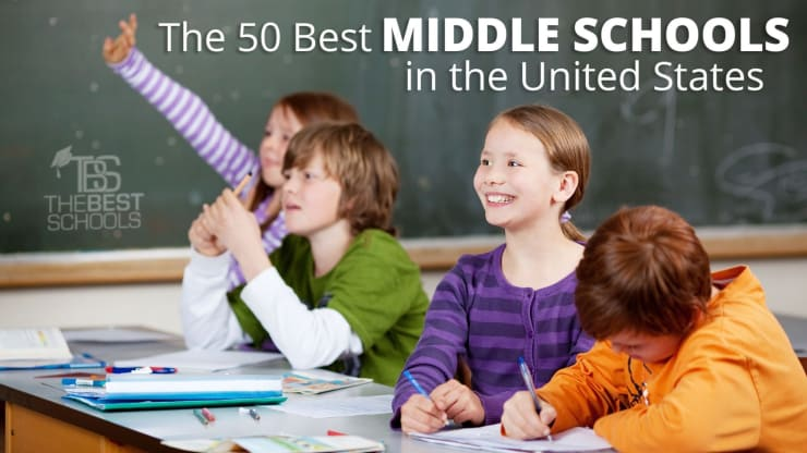 The 50 Best Middle Schools in the U.S.