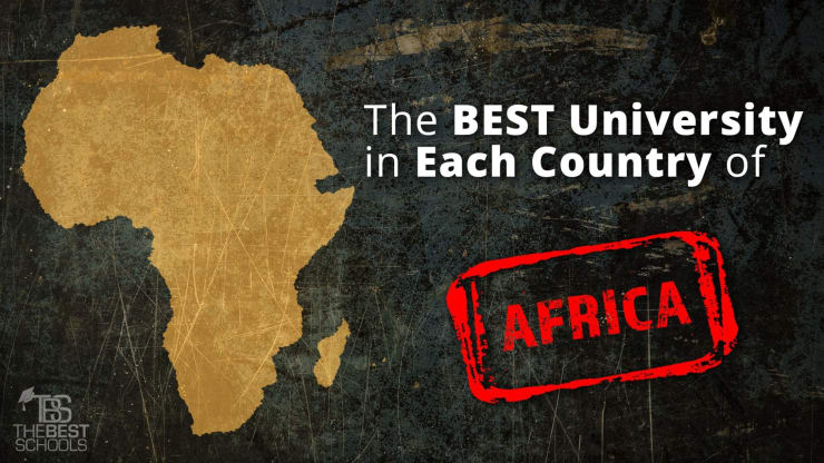 The Best University in Each Country of Africa