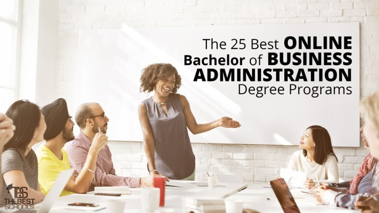 The 25 Best Online Bachelor In Business Administration Degree Programs