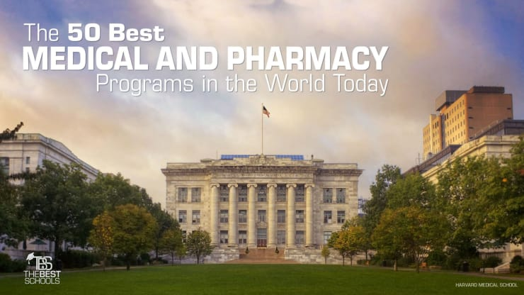 The 50 Best Medical And Pharmacy Programs In The World Today
