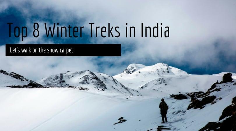 Top 8 Winter Treks in India