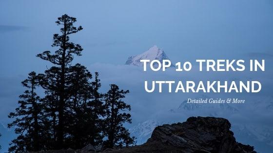 top 10 best treks in uttarakhand himalaya