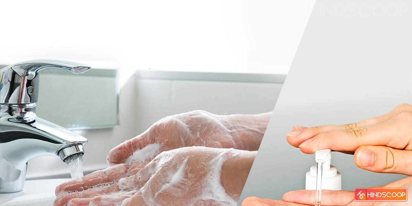 Wash your hands regularly with soaps