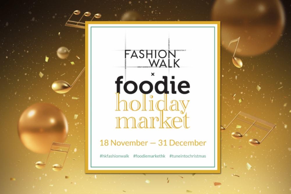 Fashion Walk x Foodie Holiday Market