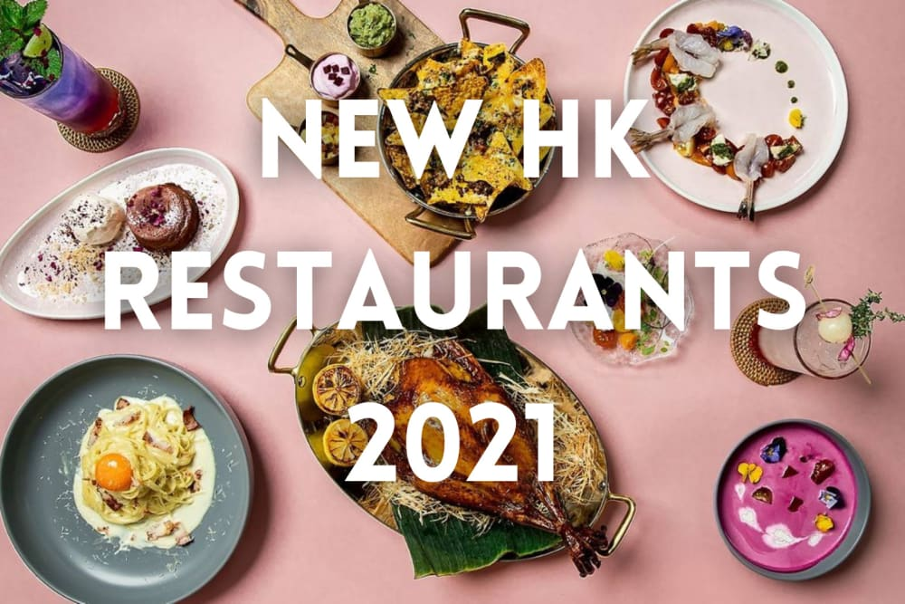 The Ultimate List: A Feast of New Restaurants in 2021