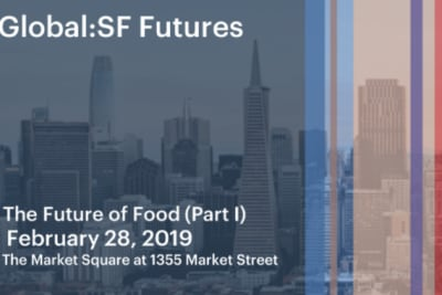 Food's Future: San Francisco Edition