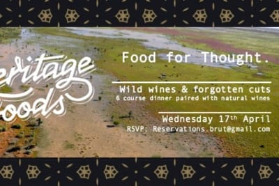 Brut! x Heritage Foods: Wild Wines & Forgotten Cuts Pop-Up Dinner