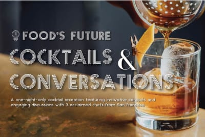 Food's Future Cocktails & Conversations