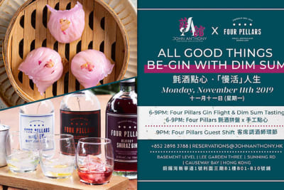 John Anthony x Four Pillars: All Good Things Be-gin with Dim Sum