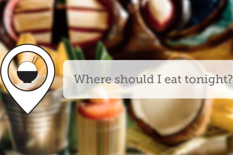 Where Should I Eat Tonight - May VIII