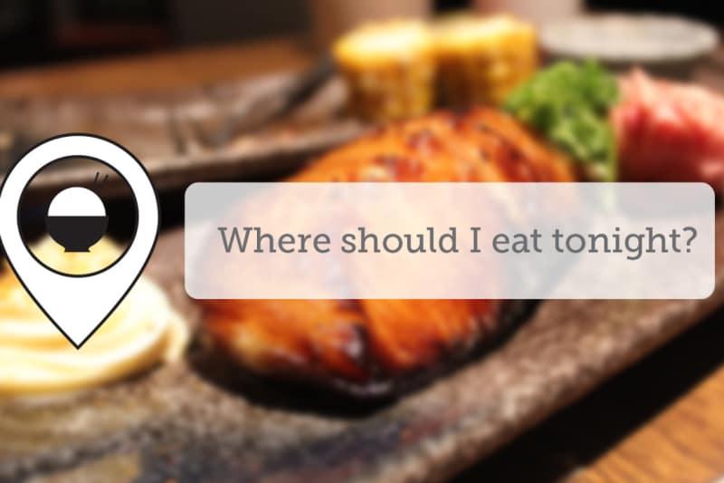 Where Should I Eat Tonight - May XXI