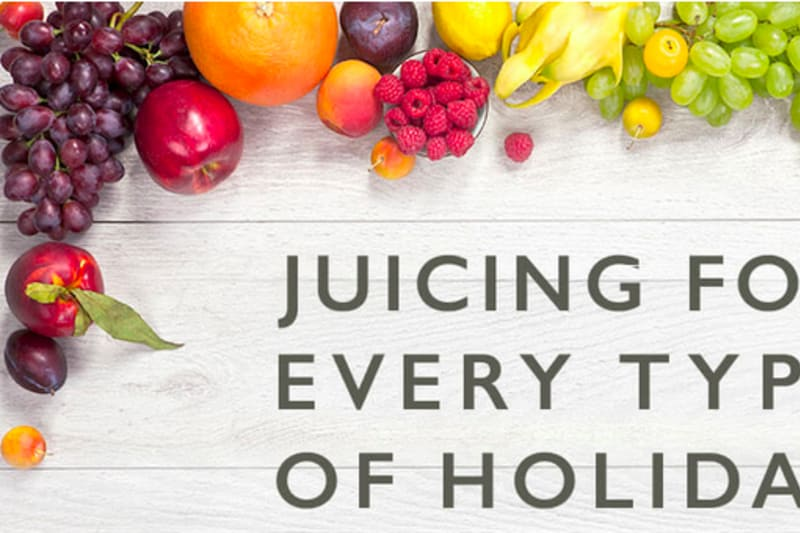 Juicing for Holidays