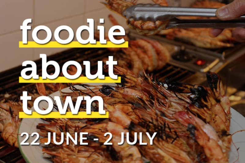 Foodie about Town: 22 June–2 July 2017