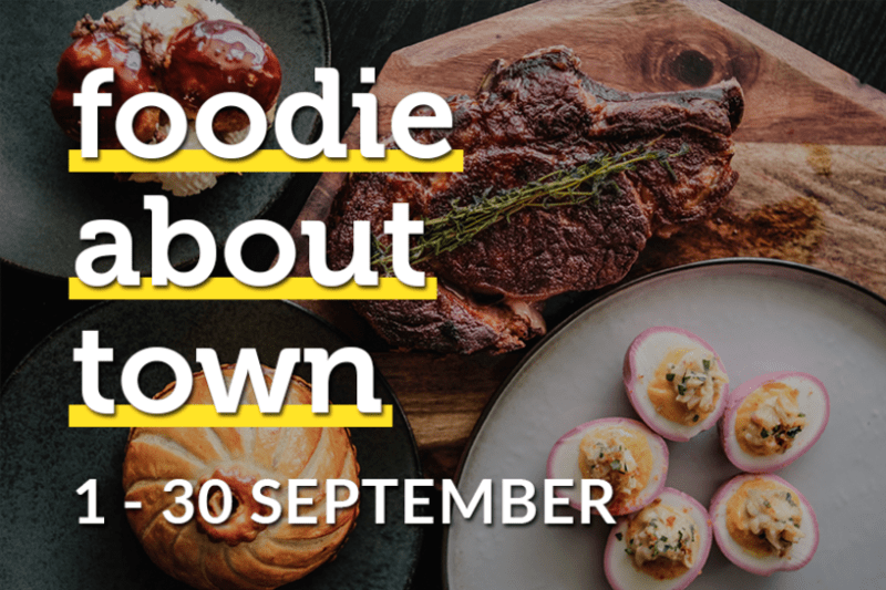 Foodie about Town: 1–30 September 2017