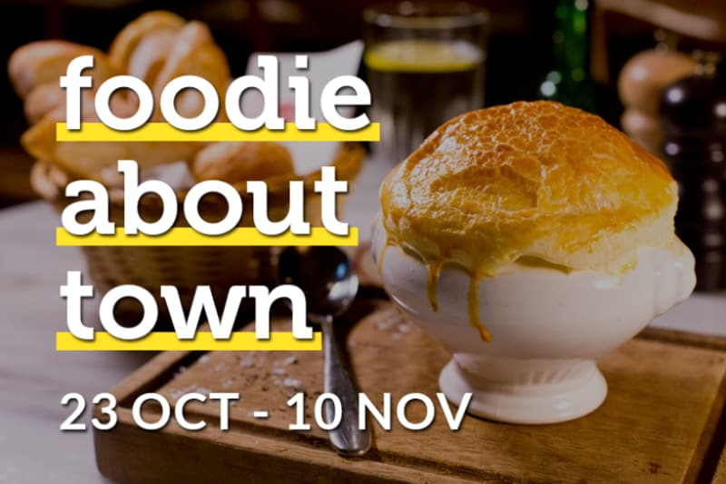 Foodie about Town: 23 October–10 November 2017