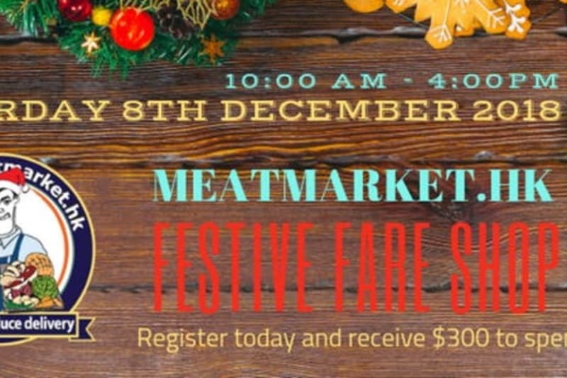 Register and Get $300 to Spend at meatmarket.hk's Festive Fare Shop!
