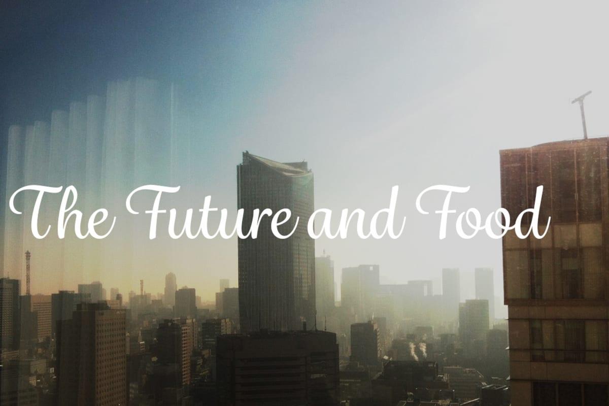 The Future & Food
