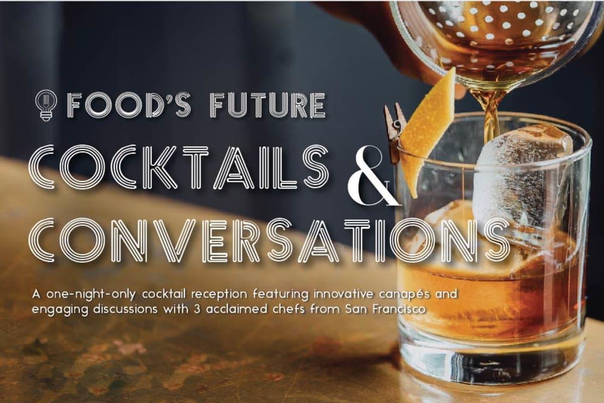Food's Future Cocktails & Conversations