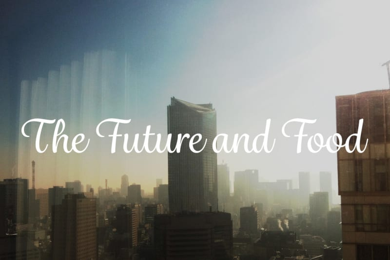The Future & Food