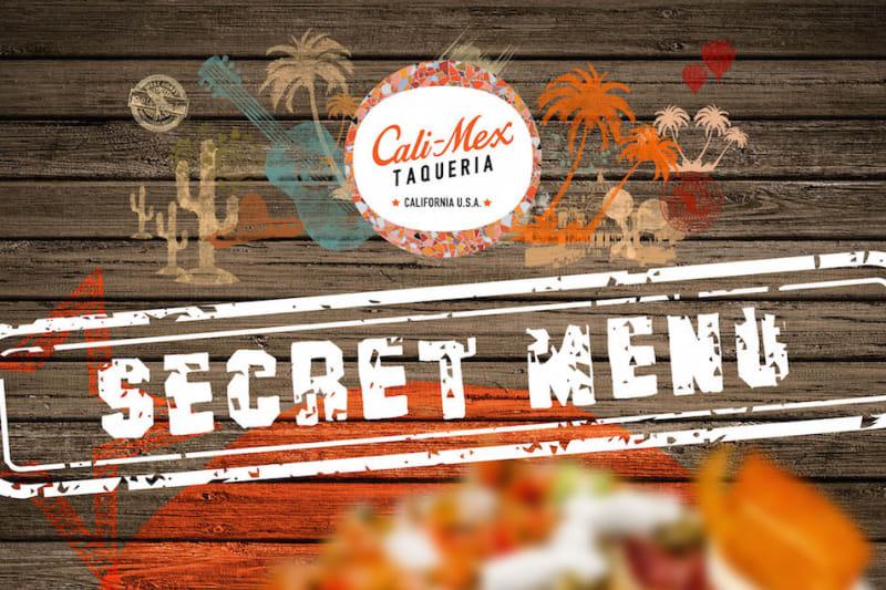 What's on the Secret Menu at Cali-Mex? [sponsored]