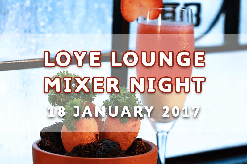 LoYe Lounge Mixer Night