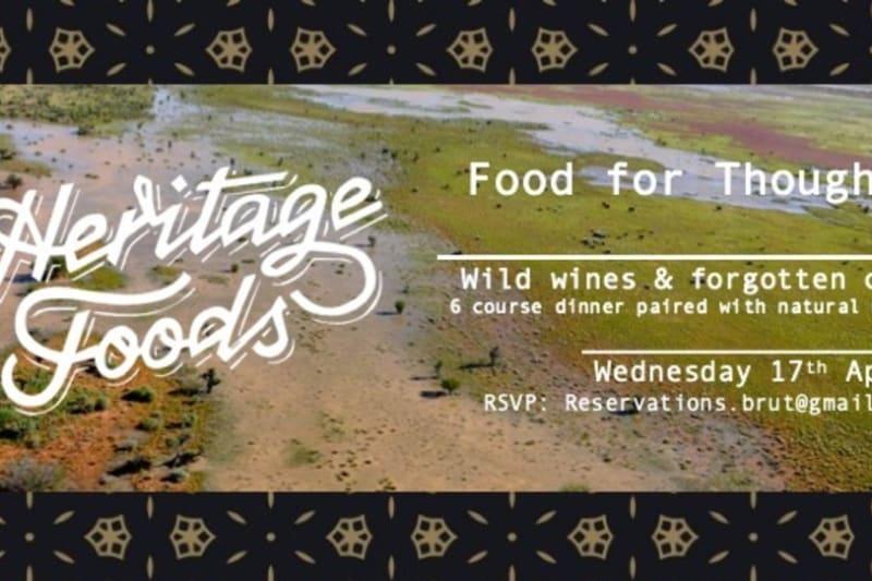 Brut! x Heritage Foods: Wild Wines & Forgotten Cuts Pop-Up Dinner