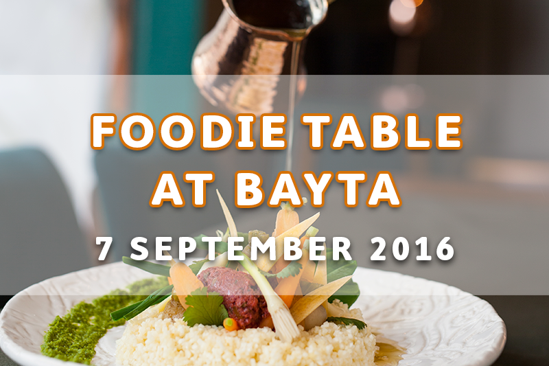 Foodie Table at Bayta