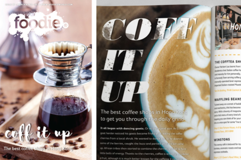Foodie Magazine March/April 2017 Issue Out Now: Coff It Up
