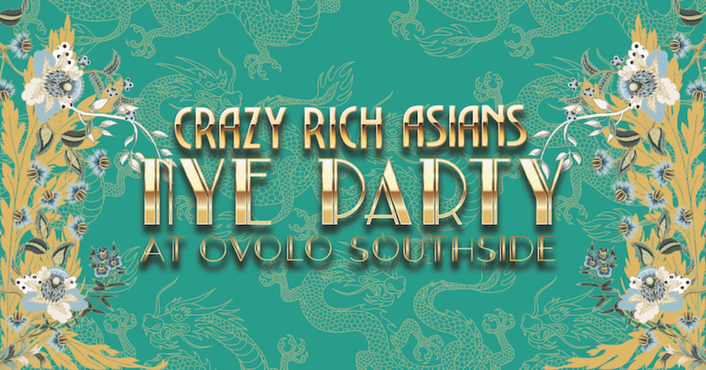 Party like a Crazy Rich Asian on NYE at Ovolo Southside