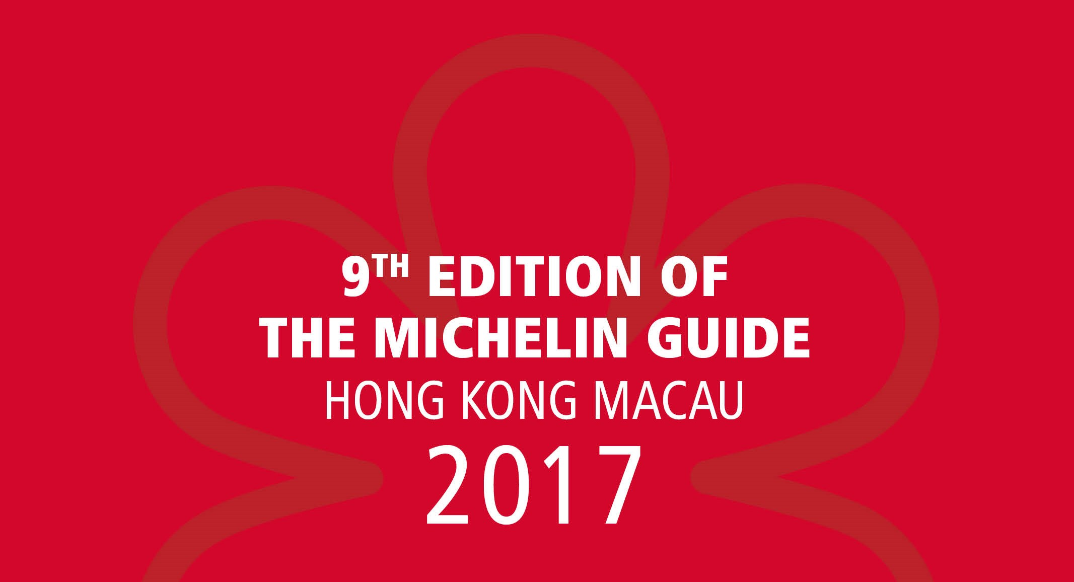 The 2017 Michelin List of Starred Restaurants in Hong Kong: