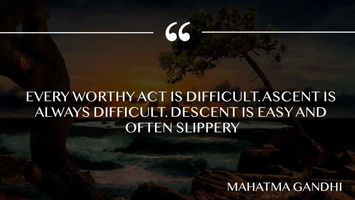 Every worthy act