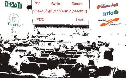 Visão Ágil Academic Meeting 2009