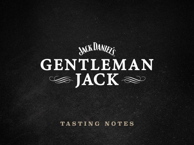 Gentleman Jack Notas de Degustação