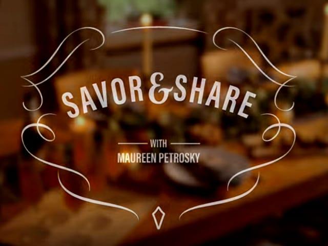 Savor & Share