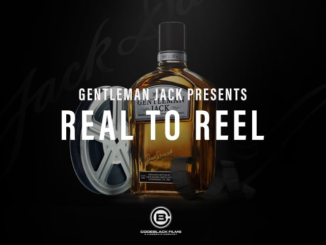 Gentleman Jack Presents: Real to Reel