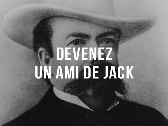 Devenez un ami de Jack