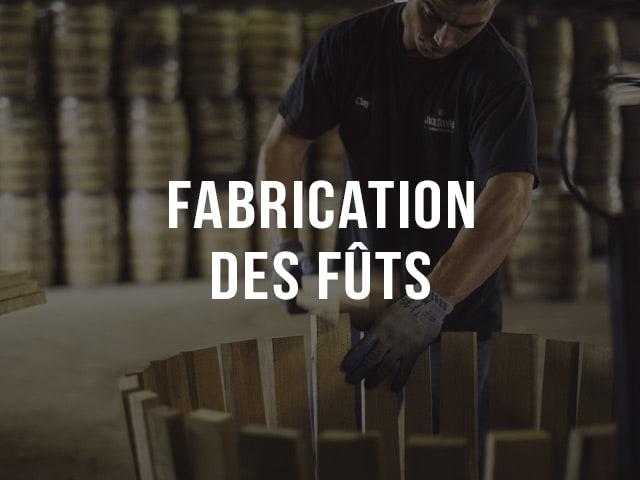 Fabrication des fûts