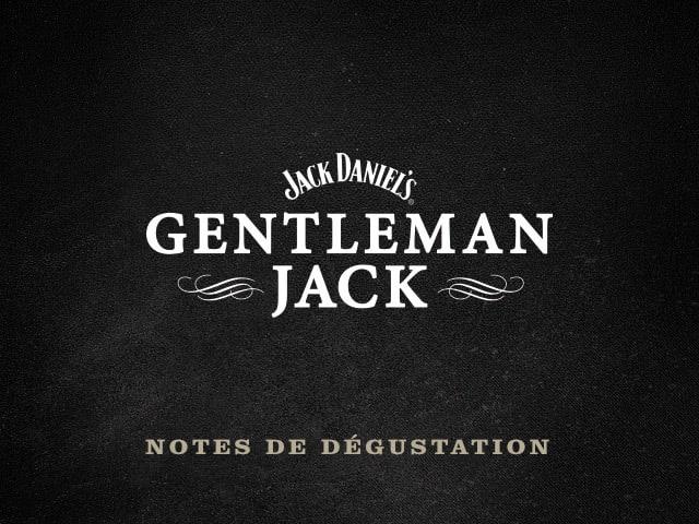 Notes de dégustation du Gentleman Jack