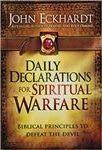 Daily Declarations for Spiritual Warfare by John Eckhardt