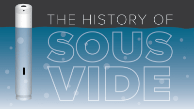 The History of Sous Vide, Explained   Cook's Illustrated