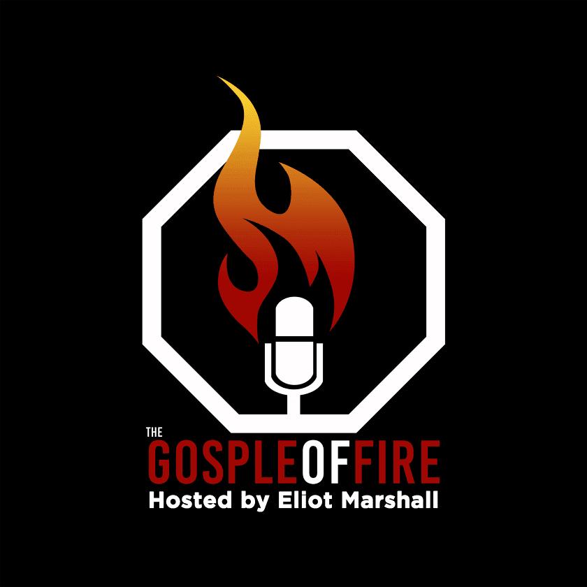 The Gospel of Fire