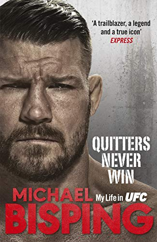 michael bisping quitters never win mma book